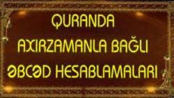 Quranda əbcəd tarixləri - Quranda axırzamanla bağlı əbcəd hesablamaları