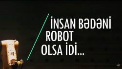 İnsan bədəni robot olsa idi