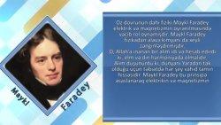 İman edən alimlər - Maykl Faradey, Mehdi Gülşəni