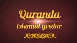 Quranda təkamül yoxdur -2