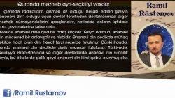 Ramil Rüstəmov: Quranda məzhəb ayrı seçkiliyi yoxdur