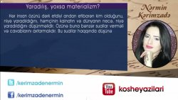 Nərmin Kərimzadə - Yaradılış yoxsa materializm?