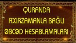 Quranda əbcəd tarixləri - Quranda axırzamanla bağlı əbcəd hesablamaları - 2