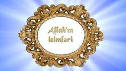 Allahın isimləri: Bədi (Nümunəsiz olaraq yaradan)