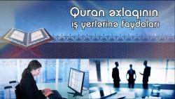 Quran əxlaqının iş yerlərinə faydaları